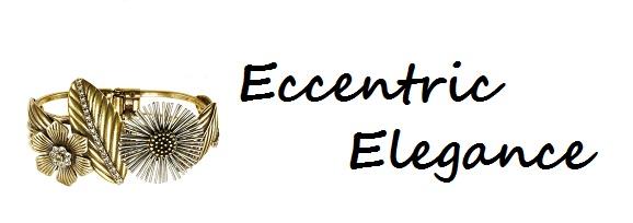 Eccentric Elegance