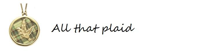 All That Plaid