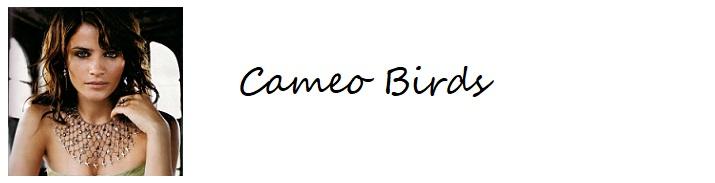 Cameo Birds