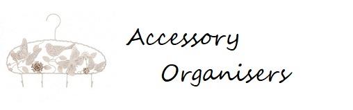 Accessory Organisers