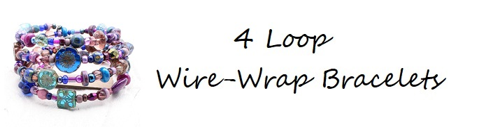 Wire-Wrap Bracelets 4-Loops