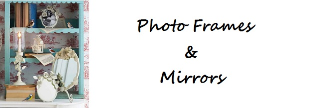 Photo Frames & Mirrors
